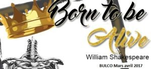 [Saint-Omer][Boulogne] Born to be alive : Shakespeare