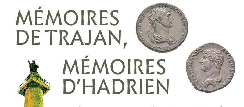 [Boulogne] Mémoires de Trajan, Mémoires d'Hadrien
