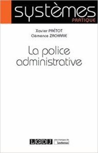 La Police administrative, qu'est-ce ?