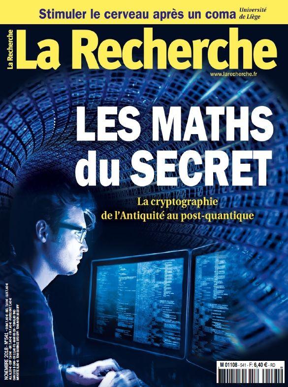 «Les maths du secret» : dossier sur la cryptographie post-quantique dans le dernier numéro de La Recherche